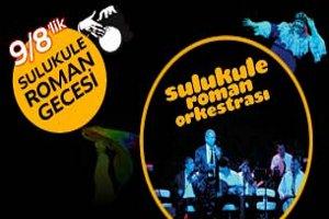 9/8 Roman Gecesi: Sulukule Roman Orkestrası - Serdar Sayın