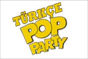 70'ler, 80'ler, 90'lar Türkçe Pop Parti