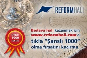 Şansına Güvenen Herkes Reform Halı'da Buluşuyor