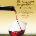 III. Kanyon Şarap Tadım Günleri Başlıyor