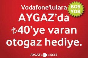 Aygaz'dan Vodafone Abonelerine Bedava Otogaz