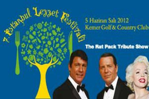 7. İstanbul Lezzet Festivali - The Rat Pack Tribute Show