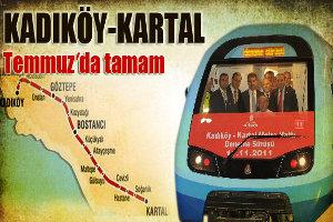 Kadıköy-Kartal Hattı Temmuz`da Tamam