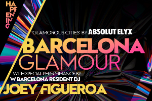 Barcelona Glamour @ W Lounge By Absolut Elyx