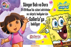 Sünger Bob ve Dora 23 Nisan'da Galleria'da