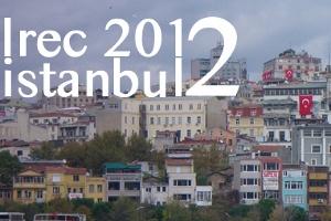 Uluslararası Dil Kaynakları ve Değerlendirme Konferansı - LREC 2012