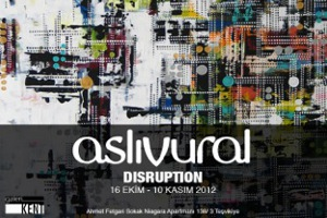 Aslı Vural - Disruption