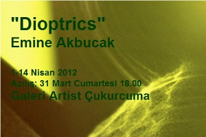 """Emine Akbucak, """"Dioptrics Fotoğraf Sergisi"""""""