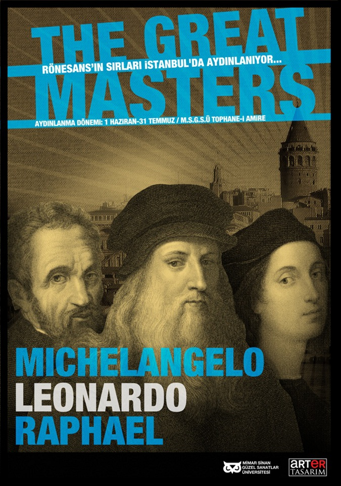 "Michelangelo, Leonardo ve Raphael ""The Great Masters Sergisi"""