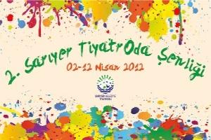 2. Sarıyer TiyatrOda Şenliği 2 Nisan'da Başlıyor