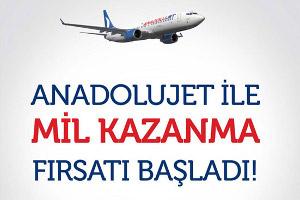 Anadolujet İle Mil Kazanma Fırsatı Başladı!