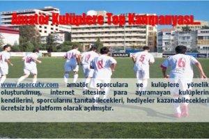 www.sporcutv.com Amatör Kulüplere Top Kampanyası
