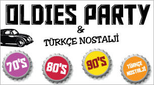 70s 80s 90s Oldies Party - Türkçe Nostalji
