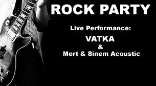 Rock Party - Live Performance: Vatka, Sinem ve Mert