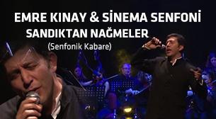 Sandıktan Nağmeler Emre Kınay - Sinema Senfoni