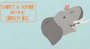 Shorts of Humor Hosted by Görkem Öge