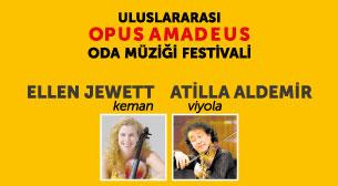 Uluslararası Opus Amadeus Oda Müziği Festivali: Ender Bir Keman Viyola Şöleni