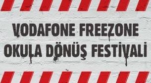 Vodafone Freezone: Okula Dönüş Festivali
