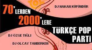70'lerden 2000'lere Türkçe Pop Parti