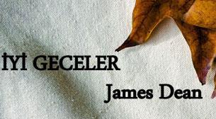 İyi Geceler James Dean