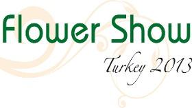 Flower Show Türkiye 2013