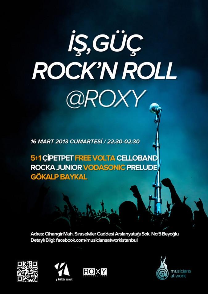 İş, Güç, Rock'n Roll