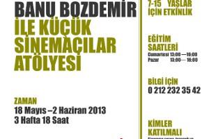 Banu Bozdemir ile Küçük Sinemacılar Atölyesi