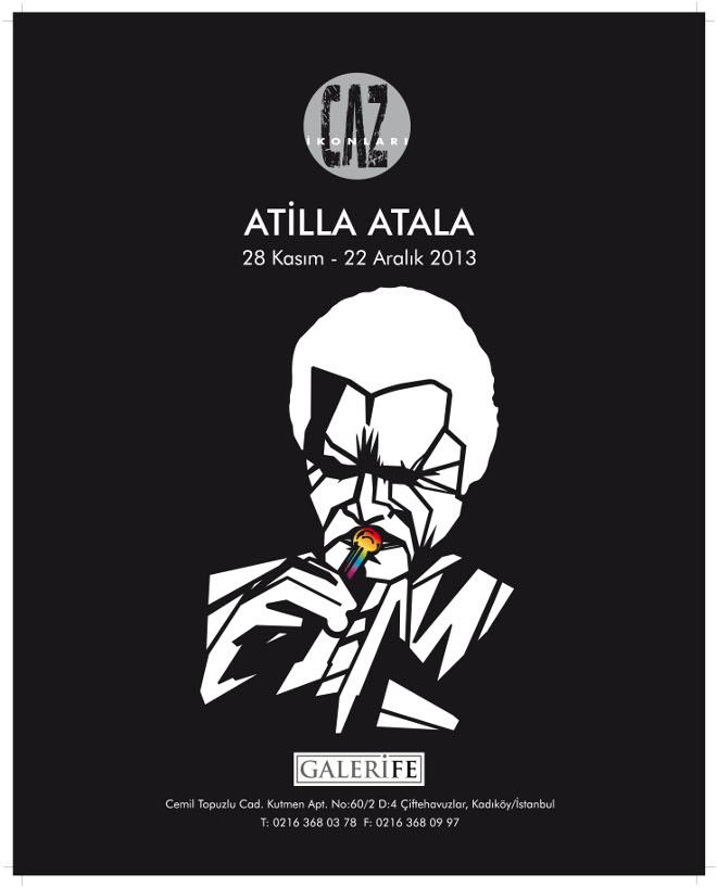 Atilla Atala - Caz İkonları Resim Sergisi