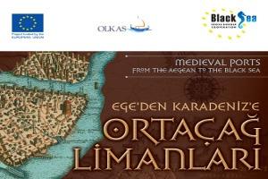 Ege'den Karadeniz'e Ortaçağ Limanları Fotoğraf Sergisi