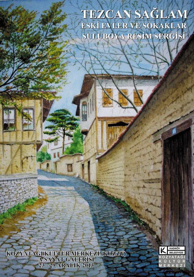 Eski Evler ve Sokaklar Suluboya Resim Sergisi