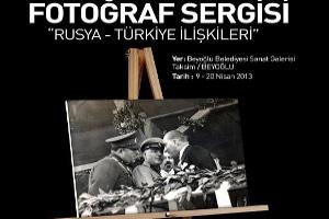 Rusya – Türkiye ilişkileri Fotoğraf Sergisi
