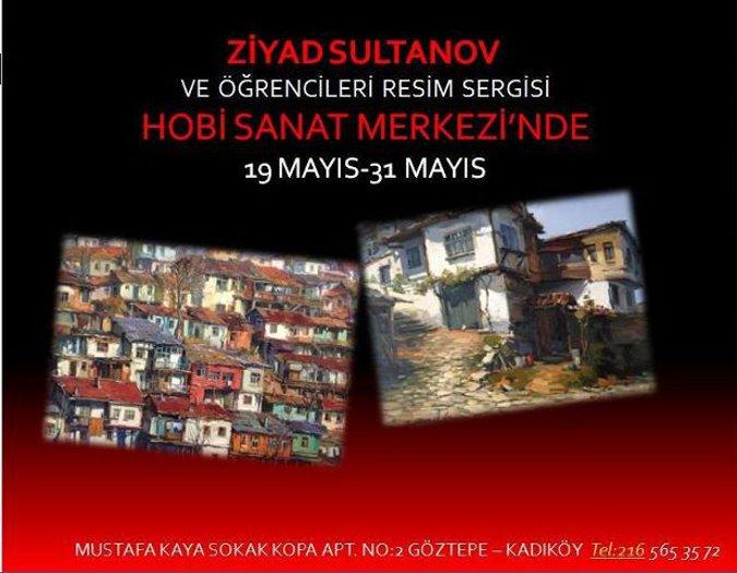 Ziyad Sultanov ve Öğrencileri Resim Sergisi