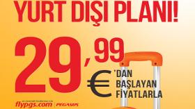 29,99 Euro'dan Başlayan Fiyatlarla En Kolay Yurt Dışı Planı
