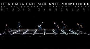 10 Adımda Unutmak Anti-Prometheus