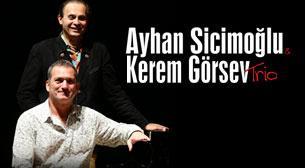Ayhan Sicimoğlu - Kerem Görsev Trio
