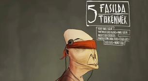 Beş Fasılda Tükenmek