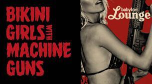 Bikini Girls With Machine Guns