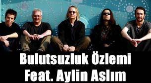Bulutsuzluk Özlemi Feat. Aylin Aslım