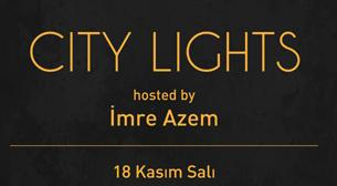 Fil'm Hafızası presents: City Lights hosted by İmre Azem