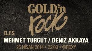 Gold'n Rock-Mehmet Turgut ve Deniz Akkaya