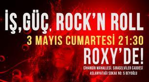 İş,Güç,Rock'n Roll!