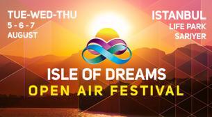 Isle Of Dreams - 1. Gün - ERTELENDİ