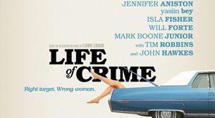 Life Of Crime / Belalı Rehine -Vodafone Freezone Açıkhava Sineması Bilgi Üniversitesi'nde