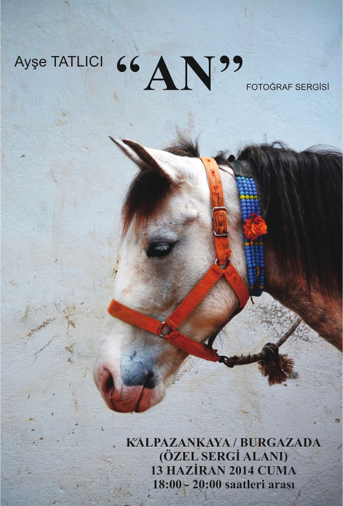 Ayşe Tatlıcı - 'AN' Fotoğraf Sergisi
