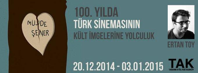 """Ertan Toy - """"Türk Sinemasının İmgelerle Yüz Yılı"""" Afiş Sergisi"""