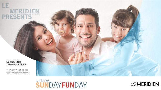 Seveceğiniz Ne Varsa Hepsi 'SunDay FunDay'de!