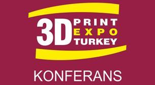 3D Print Expo Konferans