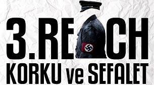 3. Reich Korku ve Sefalet