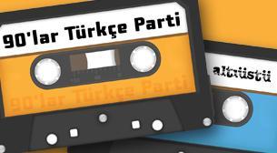 90'lar Türkçe Parti
