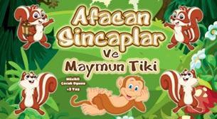 Afacan Sincaplar ve Maymun Tiki
